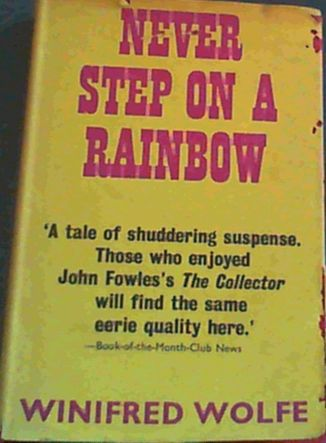 Image for Never Step on a Rainbow