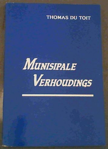 Image for Munisipale Verhoudings