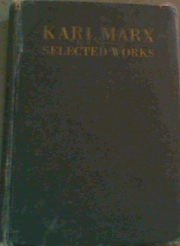 Image for Karl Marx Selected Works (Volume 1 only)