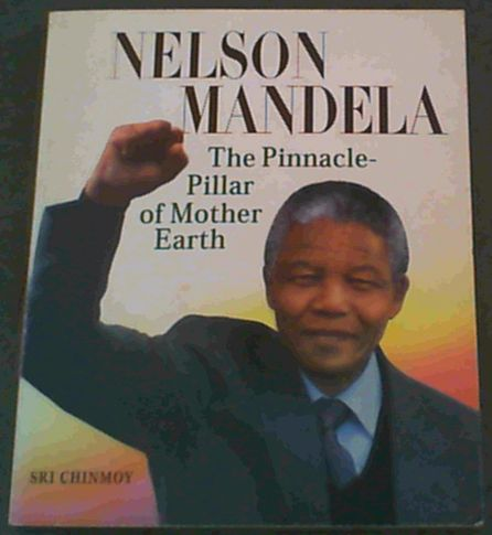 Image for Nelson Mandela: The Pinnacle-Pillar of Mother Earth