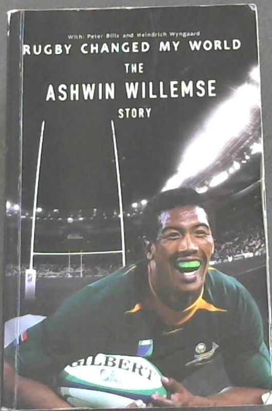 Image for Rugby Changed my World: The Ashwin Willemse Story
