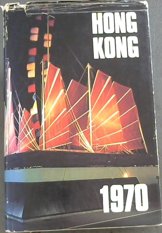 Image for Hong Kong: Report for the Year 1970