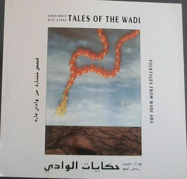 Image for Tales of the Wadi: Selected Folktales from Wadi Ara