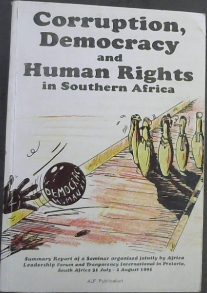 Image for Corruption, Democracy & Human Rights in Southern Africa