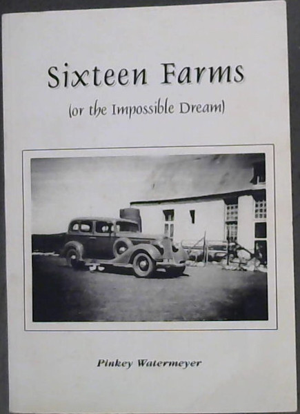 Image for Sixteen Farms (or the Impossible Dream)