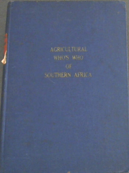 Image for Agricultural Who's Who of Southern Africa