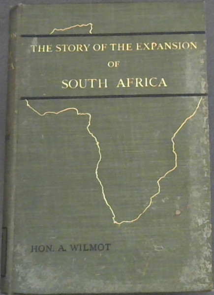Image for The Story of the Expansion of Southern Africa