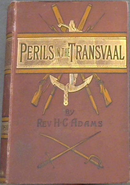 Image for Perils in the Transvaal and Zululand