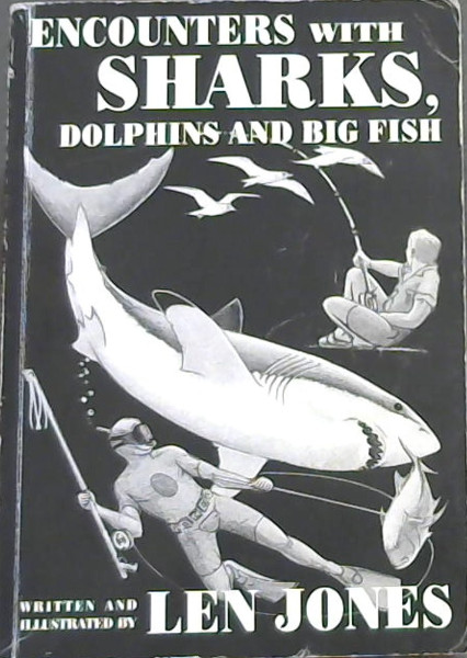 Image for Encounters with Sharks, Dolphins and Big Fish
