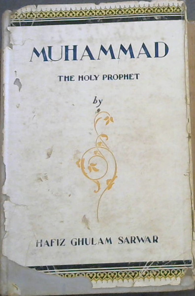 Image for Muhammad: The Holy Prophet