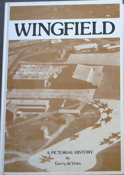 Image for Wingfield: A pictorial history