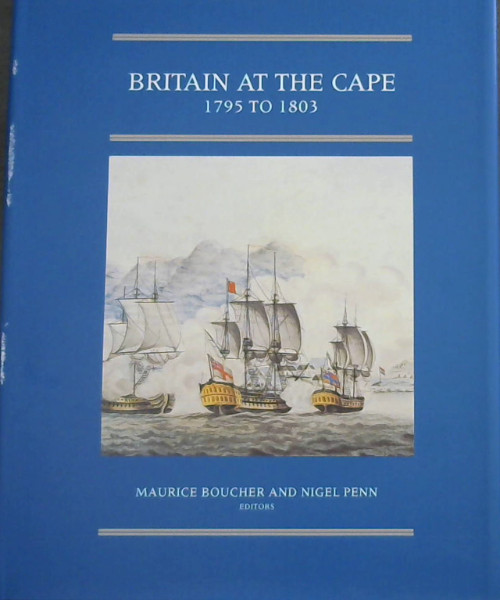 Image for Britain at the Cape, 1795 to 1803 (Brenthurst second series)