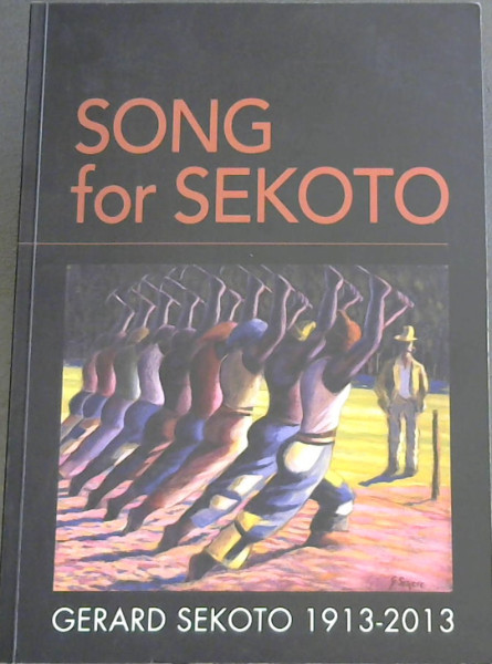 Image for Song for Sekoto: Gerard Sekoto, 1913 - 2013