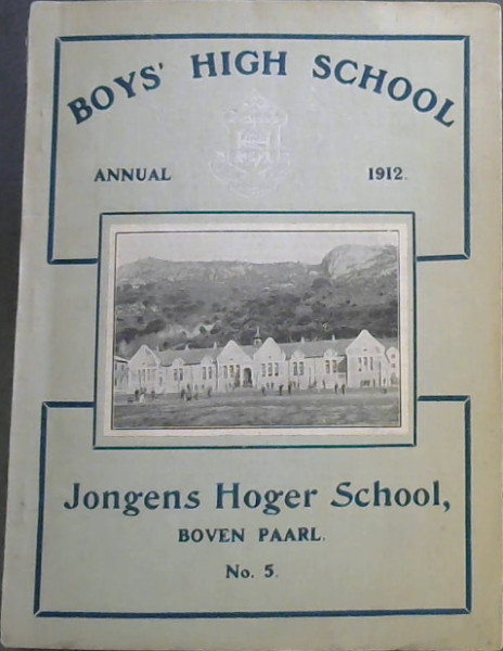 Image for Boys' High School Annual: 1912 - Jongens Hoger School