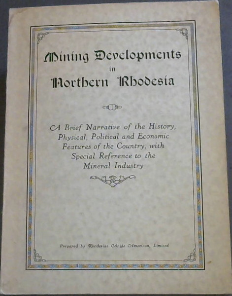 Mining Developments in Northern Rhodesia