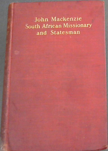 Image for John Mackenzie: South African Missionary and Statesman
