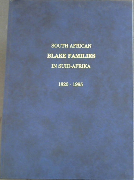 Image for South African Blake Families in Suid-Afrika