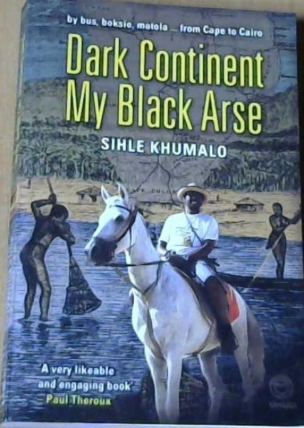 Image for Dark Continent My Black Arse
