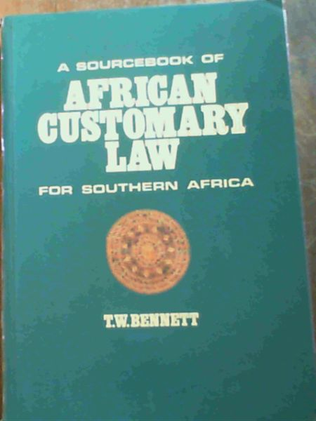 Image for A Sourcebook of African Customary Law for Southern Africa