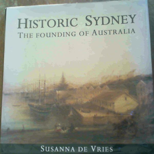 Image for Historic Sydney: The Founding of Australia