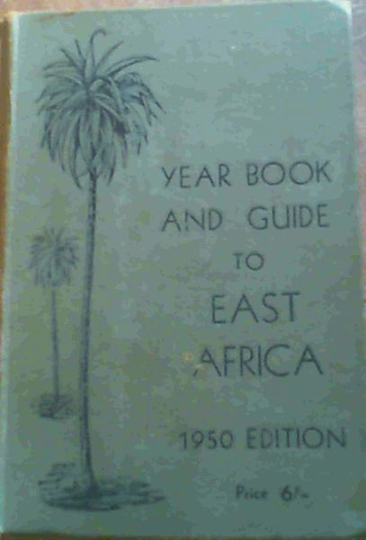 Image for The Year Book and Guide to East Africa 1950
