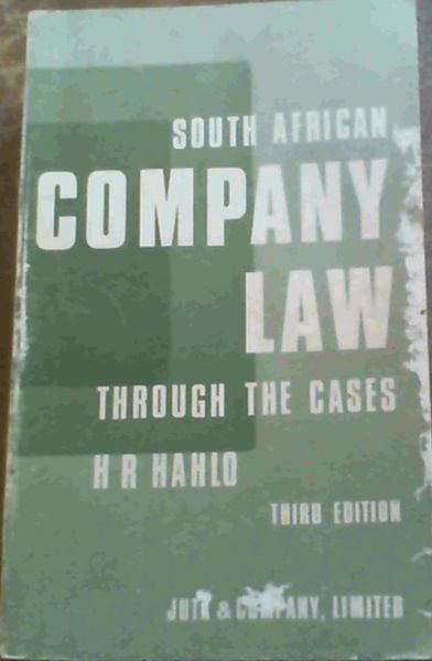 Image for South African Company Law Through The Cases: A Collection of Leading South African and English Cases on Company Law, With Explanatory Notes And Comments