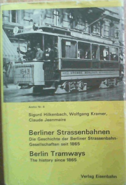 Image for Berlin Tramways The History Since 1865