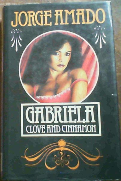 Image for Gabriela : Clove and Cinnamon