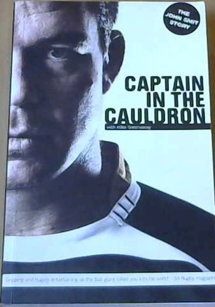 Image for Captain in Cauldron : The John Smit Story