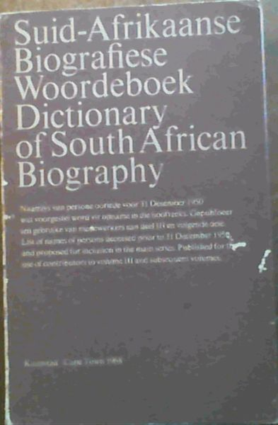 Image for Suid-Afrikaanse Biografiese Woordeboek Dictionary of South African Biography