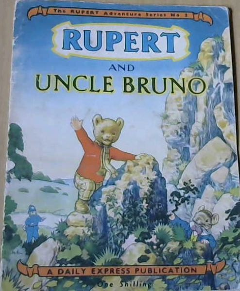 Image for Rupert & Uncle Bruno-The Rupert Adventure Series No.2