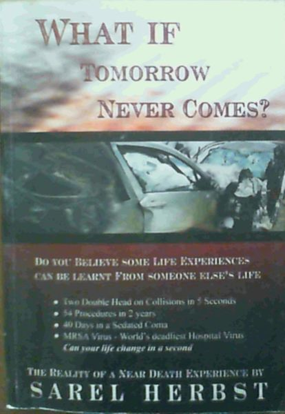 Image for What If Tomorrow Never Comes ?