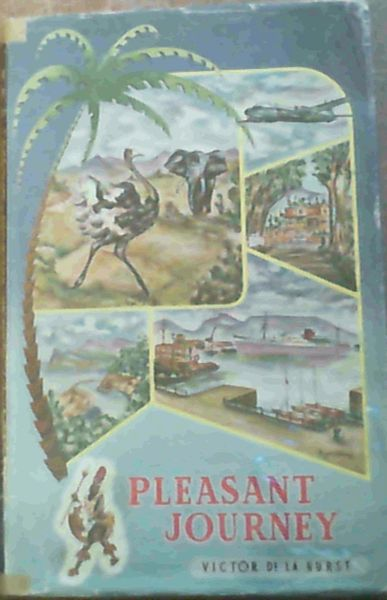 Image for Pleasant Journey; A Journey through Southern Africa featuring the best hotels