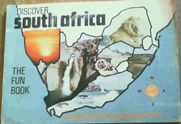 Image for Discover South Africa; The Fun Book, Holiday Planner