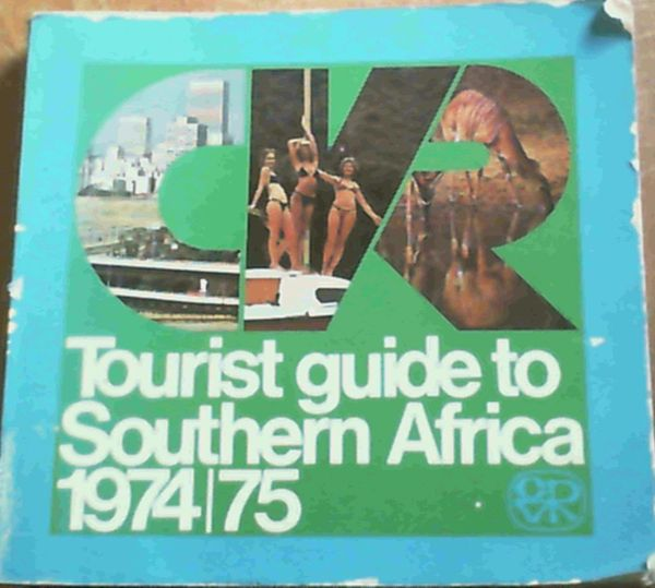 Image for The CVR Tourist guide to Southern Africa 1974/75