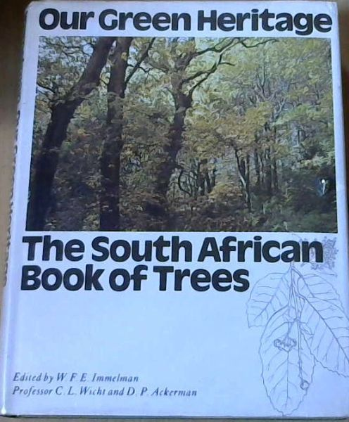 Image for Our Green Heritage; A book about indigenous and exotic trees in South Africa