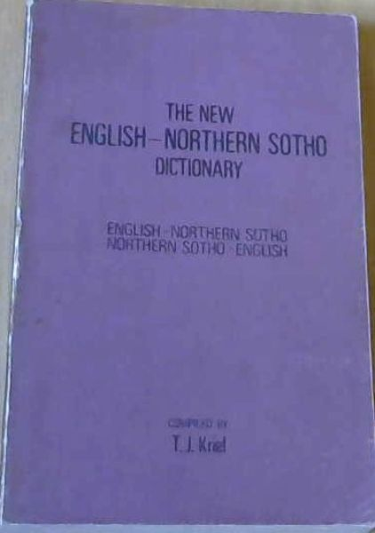 Image for The New English-Northern Sotho Dictionary: English-Northern Sotho, Northern Sotho-English