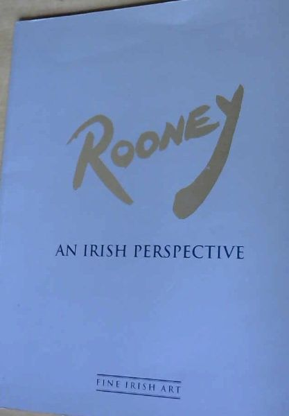 Image for Rooney : an Irish Perspective