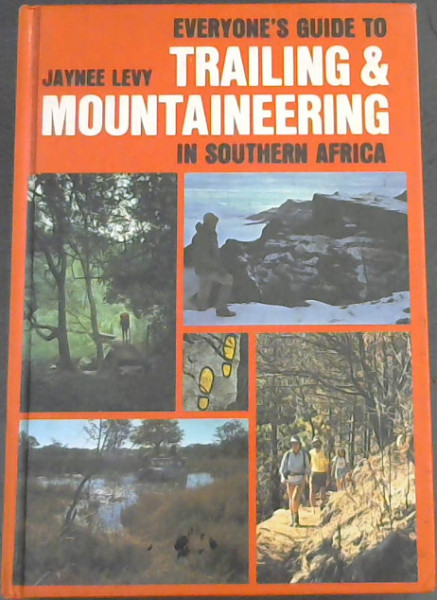 Image for Everyone's Guide to Trailing & Mountaineering in Southern Africa