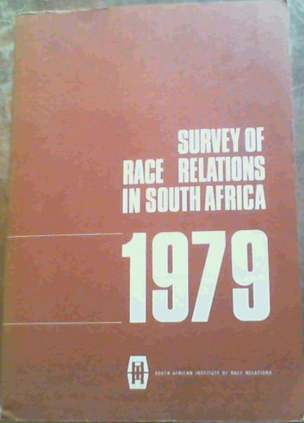 Image for Survey Of Race Relations In South Africa 1979