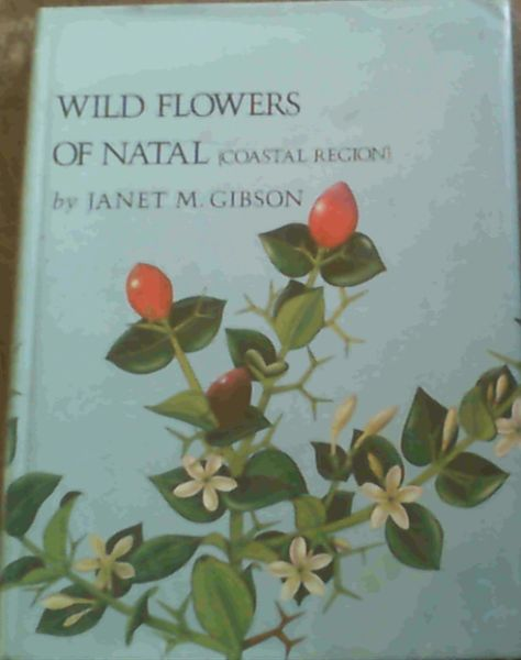 Image for Wild Flowers of Natal (Coastal Region)