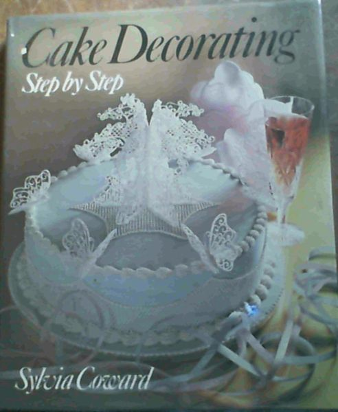 Image for Cake Decorating & Sugar Art Step by Step