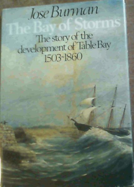Image for The Bay of Storms: Table Bay, 1503-1860