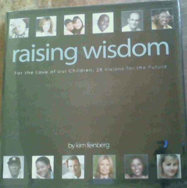 Image for Raising Wisdom[ Eight Conversations.Forty Eight Voices]