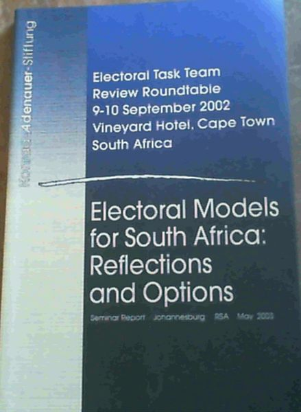 Image for Electoral Models for South Africa; Reflections & Options