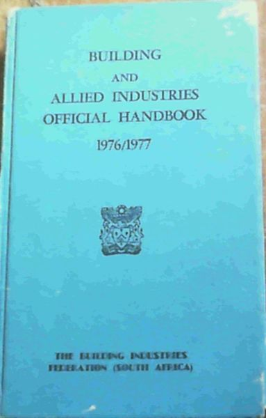 Image for Building & Allied Industries Official Handbook 1976/1977